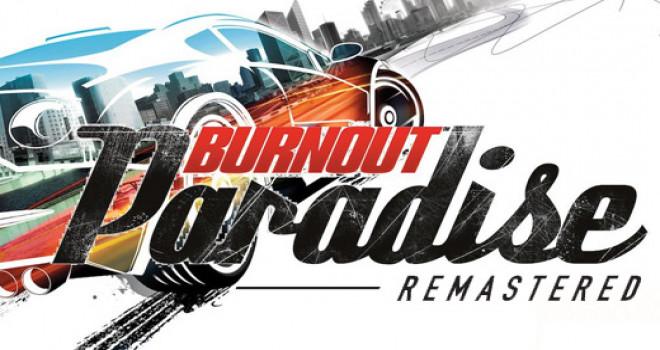 En hızlı ve en heyecanlı oyun Burnout Paradise Remastered
