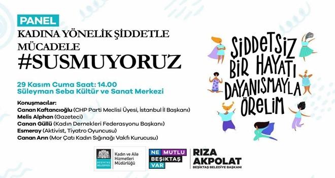 Beşiktaş'ta 'Kadına Yönelik Şiddetle Mücadele' paneli düzenlenecek!