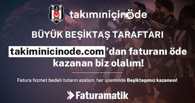 Beşiktaş ile Faturamatik'ten iş birliği
