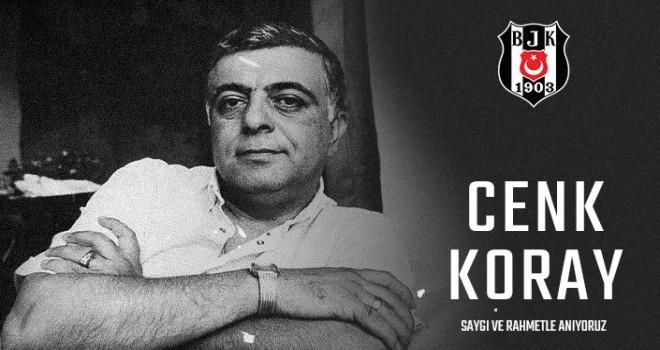 Cenk Koray'ı Saygıyla Anıyoruz