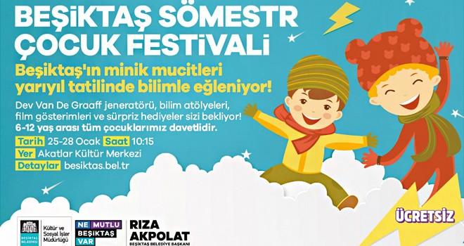 Çocuklar için sömestr tatili Beşiktaş'ta festival gibi geçecek