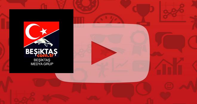 Beşiktaş Medya Grup YouTube kanalı açıldı abone olabilirsiniz