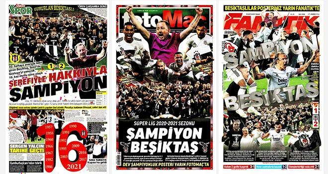 Şampiyon Beşiktaş gazete manşetlerinde!..