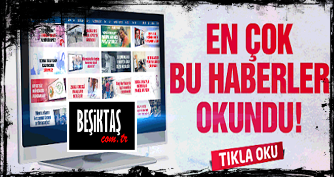 En çok okunanlar! İşte Beşiktaş gerçekleri!