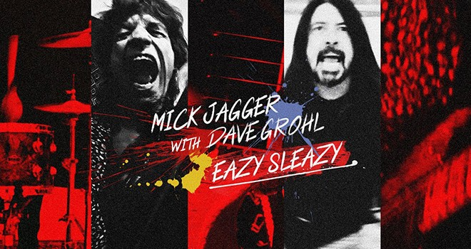 Mick Jagger ve Dave Grohl'dan sürpriz yeni şarkı: Eazy Sleazy