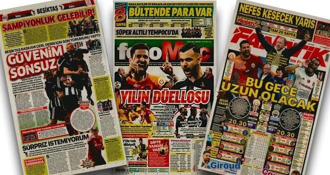 Dev derbi öncesi gazete manşetleriyle Beşiktaş!