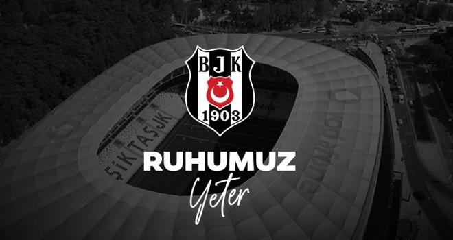 Beşiktaş'tan taraftara Ruhumuz Yeter çağrısı