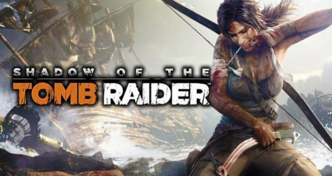 Shadow Of The Tomb Raider geliyor