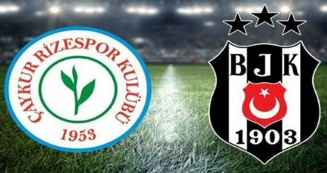Beşiktaş bugün Rizespor ile karşılaşacak