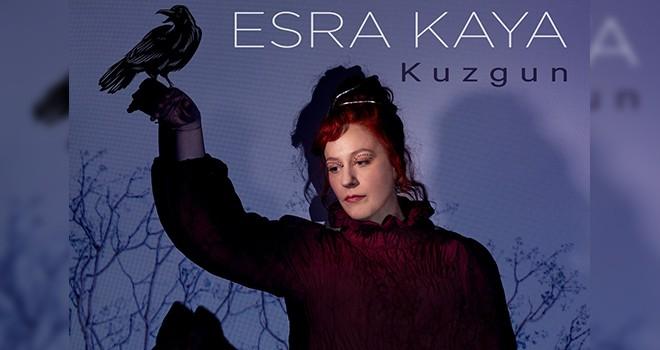Jazz-Pop türünün yeni nesil temsilcisi Esra Kaya'dan yeni klip: Kuzgun