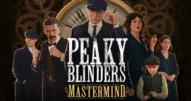 Peaky Blinders oyunu Mastermind geliyor