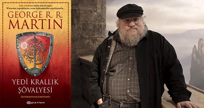 George R. R. Martin'in Yedi Krallık Şövalyesi, illüstrasyonlu özel baskısıyla ilk kez Türkçe'de!