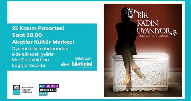 Beşiktaş Belediyesi Kadın ve Aile Hizmetleri Müdürlüğü'nü 25 Kasım'da halka tanıtacak!