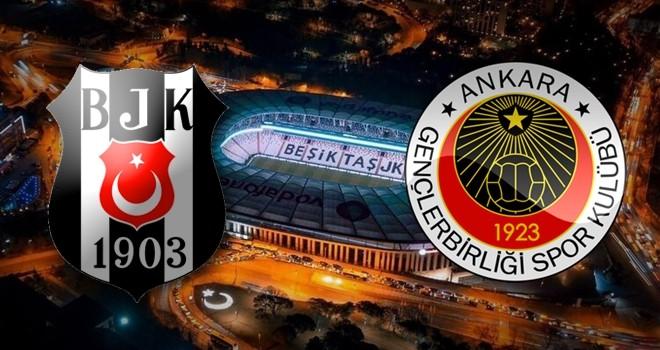 Beşiktaş - Gençlerbirliği karşı karşıya