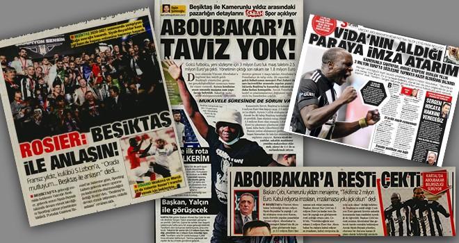 Beşiktaş'taki Aboubakar gelişmeleri manşetlerde