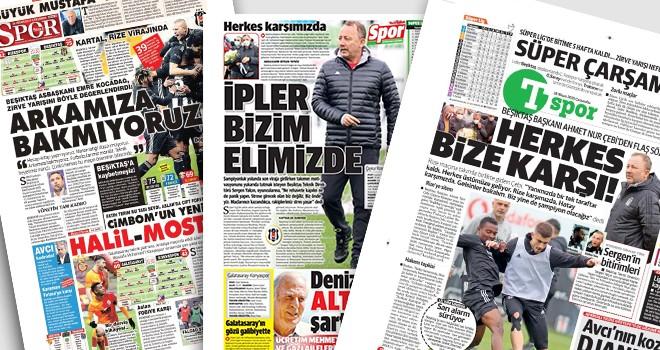 Manşetlerle Beşiktaş: İpler bizim elimizde!..