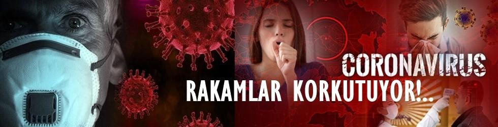 Koronavirüs tablosu iç karartıyor!