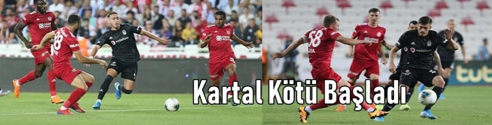Sezona kötü başladı, Sivas 3 - Beşiktaş 0