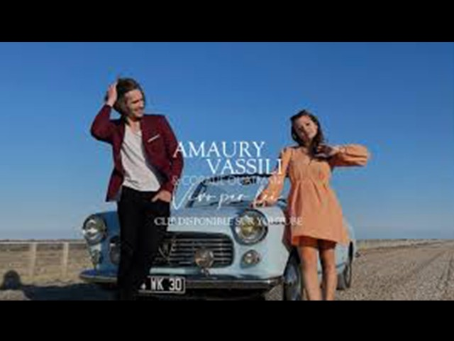 Amaury Vassili & Coralie Ouatmani - Vivo per lei